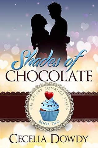 Shades Of Chocolate (Bakery Romance #2)