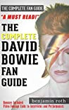 David Bowie: The Complete David Bowie Fan Guide