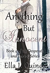 Anything But Innocent (Desperate and Daring, #4)