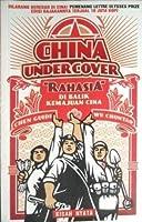 China Undercover: Rahasia di Balik Kemajuan Cina