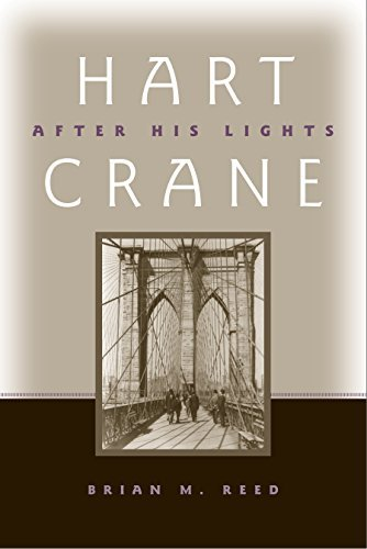 Hart Crane - After His Lights Modern and Contemporary Poetics