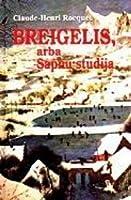 Breigelis, arba Sapnų studija
