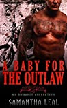 A Baby for the Outlaw Collection