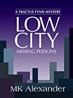 Low City: Missing Persons