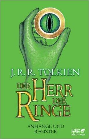 Der Herr der Ringe. Anhänge und Register by J.R.R. Tolkien