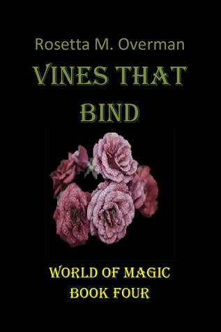 Vines That Bind (Game of Gods #4) by Rosetta M  Overman
