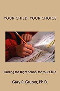 Your Child, Your Choice: Finding the Right School for Your Child