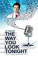 The Way You Look Tonight (Standard Series, Book #2)