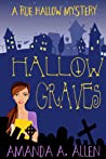 Hallow Graves (Rue Hallow Mysteries #1)