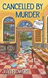 Cancelled by Murder (Postmistress Mystery #2)