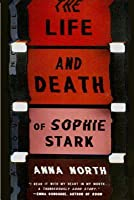 The Life and Death of Sophie Stark