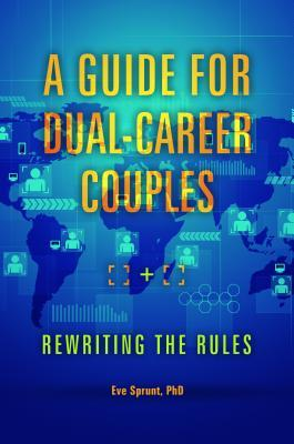 A Guide for Dual-Career Couples Rewr