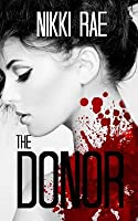 The Donor: (the Full Novella)