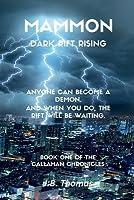Mammon: Dark Rift Rising