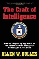 Allen W Dulles The Craft Of Intelligence