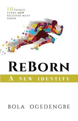 Reborn: A New Identity