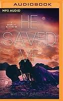 He Saved Me
