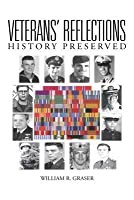 Veterans' Reflections: History Preserved