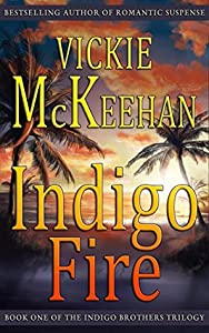 Indigo Fire (The Indigo Brothers Trilogy, #1)