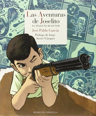 Las aventuras de Joselito, el pequeño ruiseñor