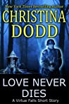 Love Never Dies (Virtue Falls, #2.5)