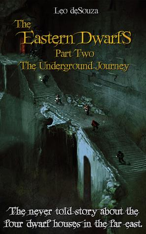 The Underground Journey (The Eastern Dwarfs #2)