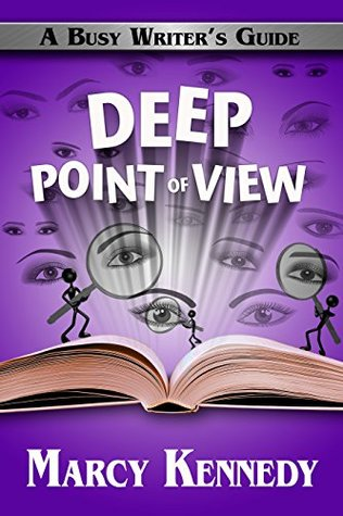Deep Point of View by Marcy Kennedy