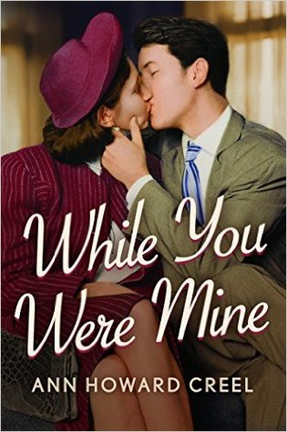 While You Were Mine by Ann Howard Creel