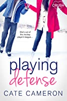 Playing Defense (Corrigan Falls Raiders #2)
