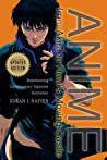 Anime from Akira to Howl's Moving Castle by Susan J. Napier
