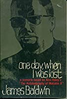 One Day When I Was Lost A Scenario Based On Alex Haleys The Autobiography