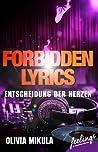 Forbidden Lyrics - Entscheidung der Herzen