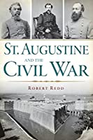 St. Augustine and the Civil War (Civil War Series)