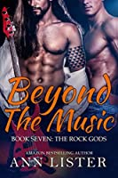 Beyond The Music (The Rock Gods #7)