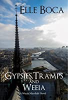 Gypsies, Tramps and Weeia (The Weeia Marshals #1)
