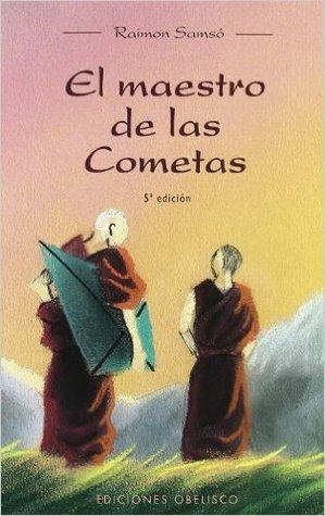El Maestro De Las Cometas By Raimon Samsó