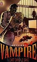 L'art dans le sang (Dossiers Vampire, #4)