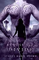 Across the Divide (Collector, #3)