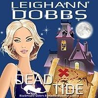 Dead Tide (Blackmoore Sisters Mystery, #3)
