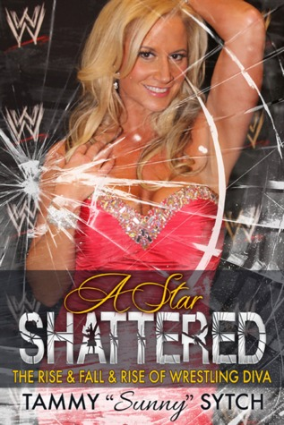 "A Star Shattered by Tammy ""Sunny"" Sytch"