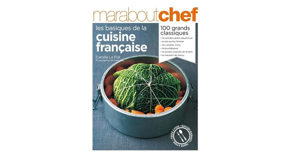 Les Basiques De La Cuisine Francaise By Camille Le Foll