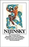 Nijinsky. Der Gott des Tanzes