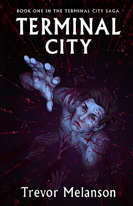 Terminal City: Book One in the Terminal City Saga