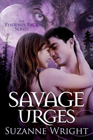Ebook Savage Urges The Phoenix Pack 5 By Suzanne Wright