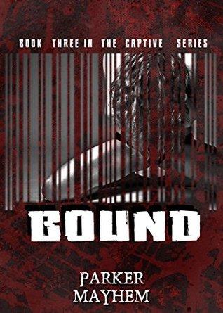 Bound: Captive Bk 3