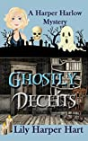 Ghostly Deceits (A Harper Harlow Mystery #3)