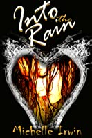 Into the Rain (Daughter of Fire, #3)