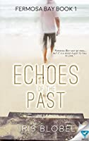 Echoes of the Past (Fermosa Bay #1)
