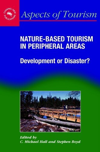Nature-Based Tourism in Peripheral Areas: Development or Disaster? (Aspects of Tourism)