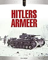 Hitlers armeer - historien om den tyske krigsmaskinen 1939-1945